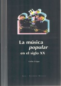 MUSICA POPULAR SIGLO XX + CD - COLLIN CRIPPS