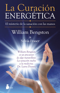 CURACION ENERGETICA. EL MISTERIO DE LA SANACION CO - BENGSTON, WILLIAM