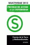 CIENCIAS DE LA TIERRA Y MEDIOAMBIENTALES, SELECTIVIDAD, PRUEBA ACCESO UNIVERSIDAD - JIMENO DIESTRO, GASPAR
