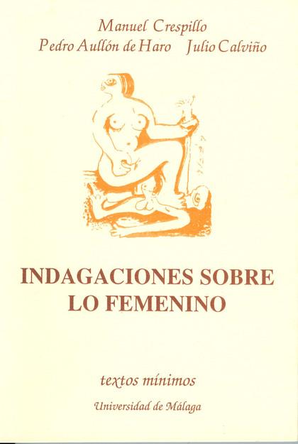 INDAGACIONES SOBRE LO FEMENINO - CRESPILLO BELLIDO, MANUEL ...