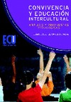 CONVIVENCIA Y EDUCACIN INTERCULTURAL : ANLISIS Y PROPUESTAS PEDAGGICAS - LEIVA OLIVENCIA, JUAN JOSE